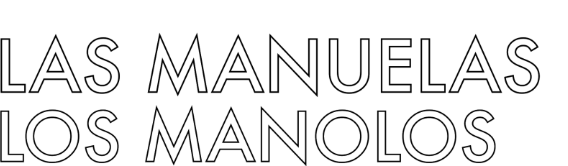 Los Manolos y Las Manuelas